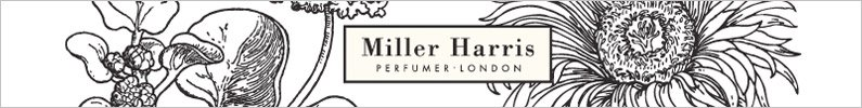 Miller Harris Parfum